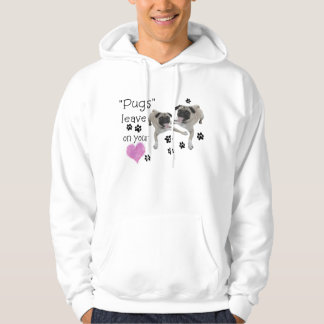 Pugs....leave pawprints on your heart hoodie