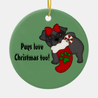 Pugs Love Christmas too! #3 Ornament