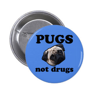 Pugs Not Drugs 6 Cm Round Badge