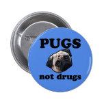 Pugs Not Drugs Pinback Button