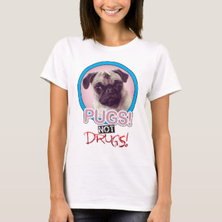 Pugs not drugs.png T-Shirt