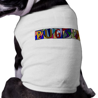 PUGSLY ~ PERSONALIZED LGLETTER ~ PET-WARE FOR DOGS SLEEVELESS DOG SHIRT