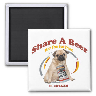 Pugweizer Share A Beer Gifts Square Magnet