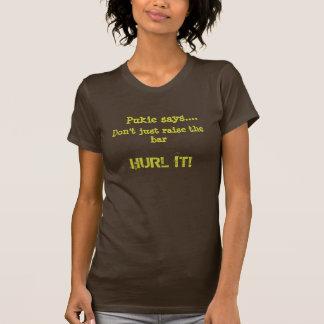 Pukie Hurls the Bar T-shirt