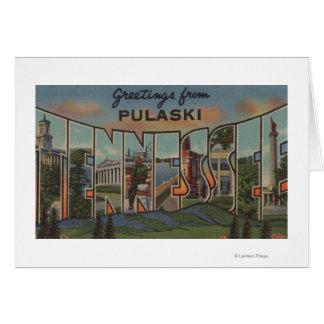 Pulaski, Tennessee - Large Letter Scenes Card