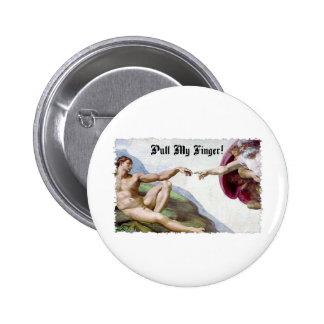 Pull My Finger - Michelangelo Creation Fart Humor 6 Cm Round Badge