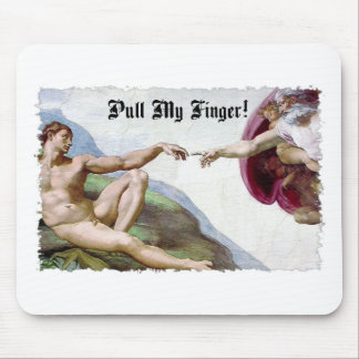 Pull My Finger - Michelangelo Creation Fart Humor Mouse Mat