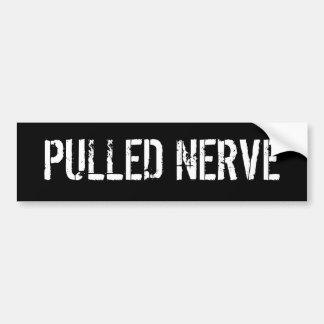 PULLED NERVE BUMPER STICKER