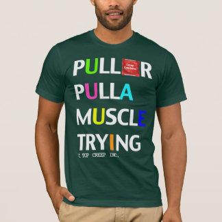 PullOrPullAMuscle T-Shirt