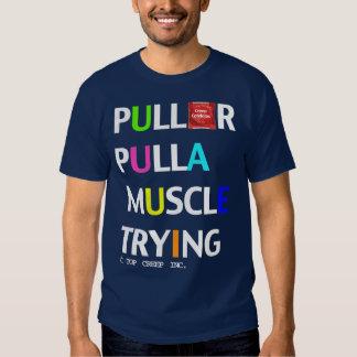 PullOrPullAMuscle T-shirts