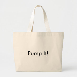 Pump It! Large Tote Bag