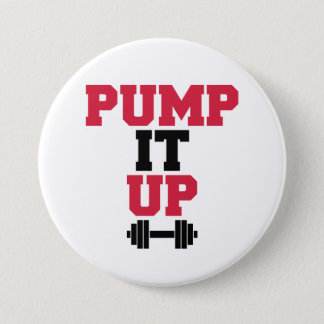 Pump It Up Gym Quote 7.5 Cm Round Badge