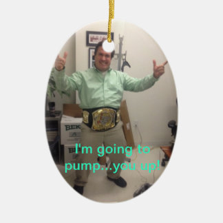 Pump you up ornament
