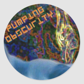 pumping obscurity classic round sticker