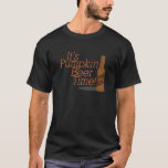 Pumpkin Beer TIme T-Shirt