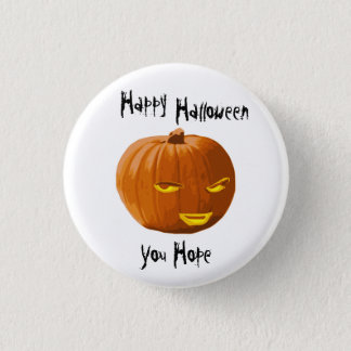 Pumpkin Sly: Happy Halloween - You Hope 3 Cm Round Badge