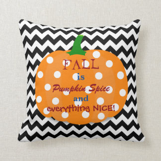 Pumpkin Spice and Everything Nice Fall Pillow