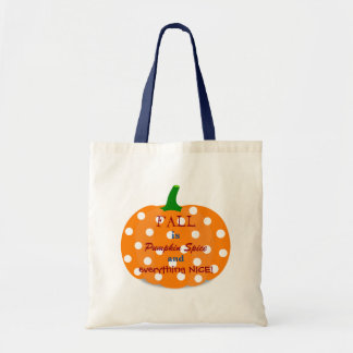 Pumpkin Spice and Everything Nice Fall Tote