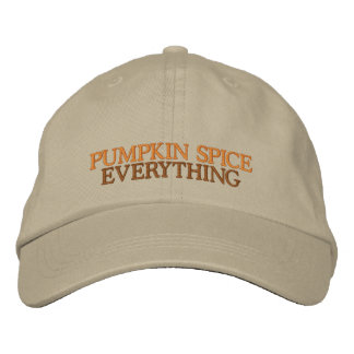 Pumpkin Spice Everythin Adjustable Embroidered Hat