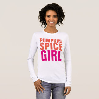 PUMPKIN SPICE GIRL T-shirts