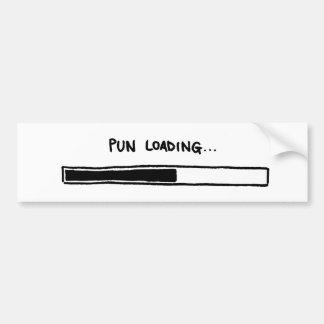 Pun Loading... Bumper Sticker