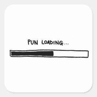 Pun Loading Square Sticker