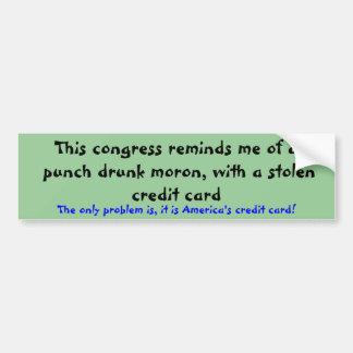 Punch drunk morons bumper sticker