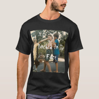 Punched In The Face T-Shirt