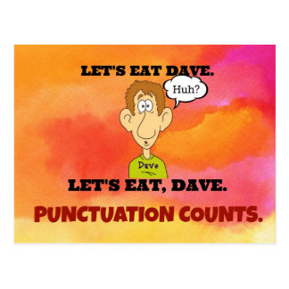 Punctuation Counts: Let's Eat Dave. Post Card