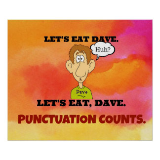 Punctuation Counts: Let's Eat Dave. Poster