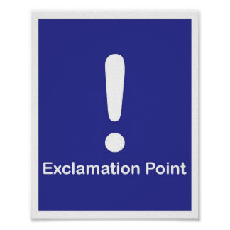 Punctuation Marks- Exclamation Point Poster