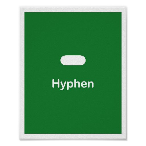 Punctuation Marks- Hyphen Posters
