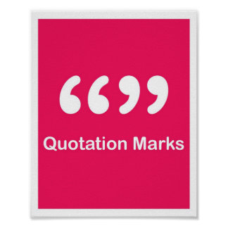 Punctuation Marks- Quotation Marks Poster