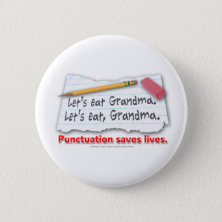 Punctuation Saves Lives 6 Cm Round Badge
