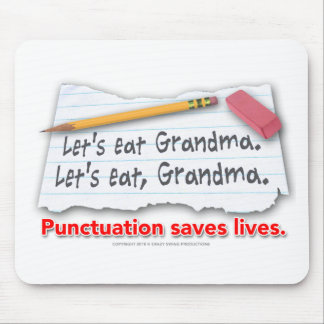 Punctuation Saves Lives Mouse Mat