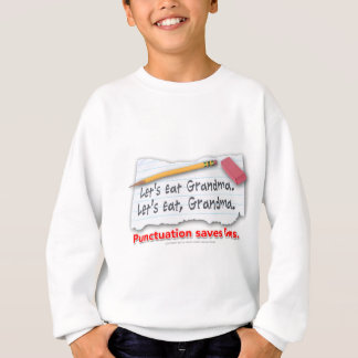 Punctuation Saves Lives Sweatshirt