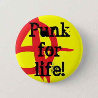 Punk for life! 6 cm round badge