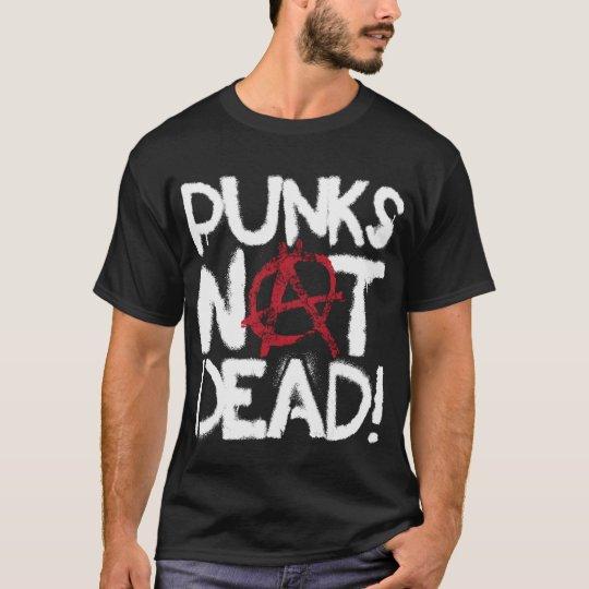 Punks Not Dead T-Shirt