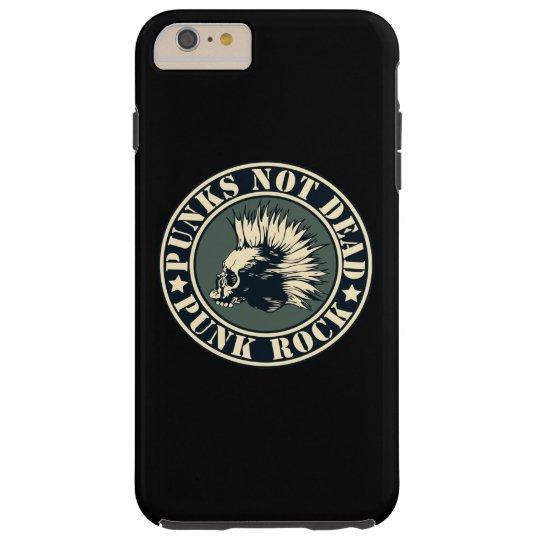 Punks Not Dead Tough iPhone 6 Plus Case