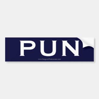Punny bumper sticker