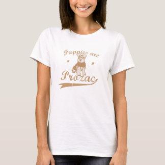 Puppies are Prozac T-Shirt
