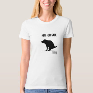 """""""Puppies Aren't Products"""" T-Shirt"""