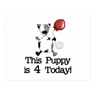 Puppy is 4 Birthday Tshirts and Gifts Postcard
