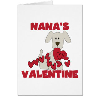 Puppy Nana's Valentine Tshirts and Gifts Greeting Card