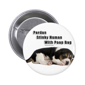 Puppy Stinky Human Pin