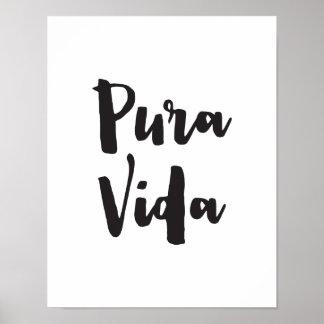 Pura Vida, Quote Art Print, Typography Poster