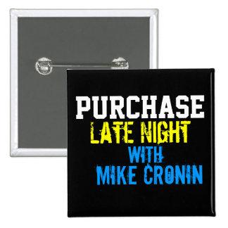 Purchase Late Night Square Button