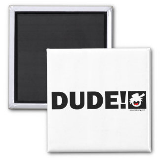 PURE DUDE-1 Magnets, Stickers, Buttons Square Magnet