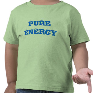 PuRe EnErGy T-shirts