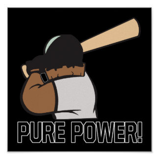 Pure Power Posters